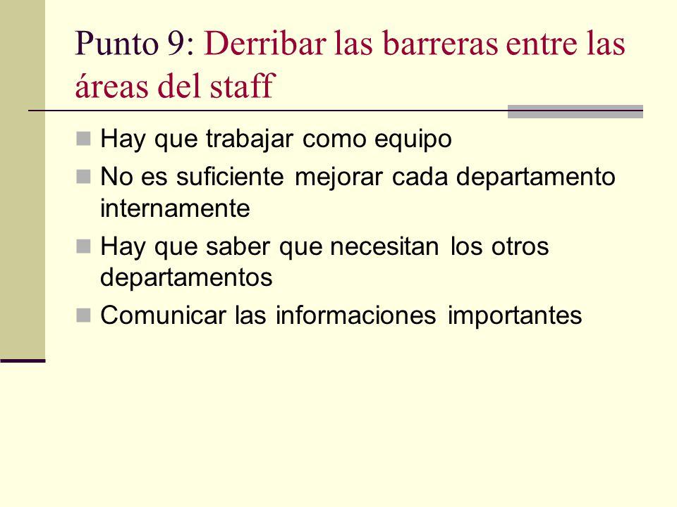 Punto 9: Derribar las barreras entre las áreas del staff
