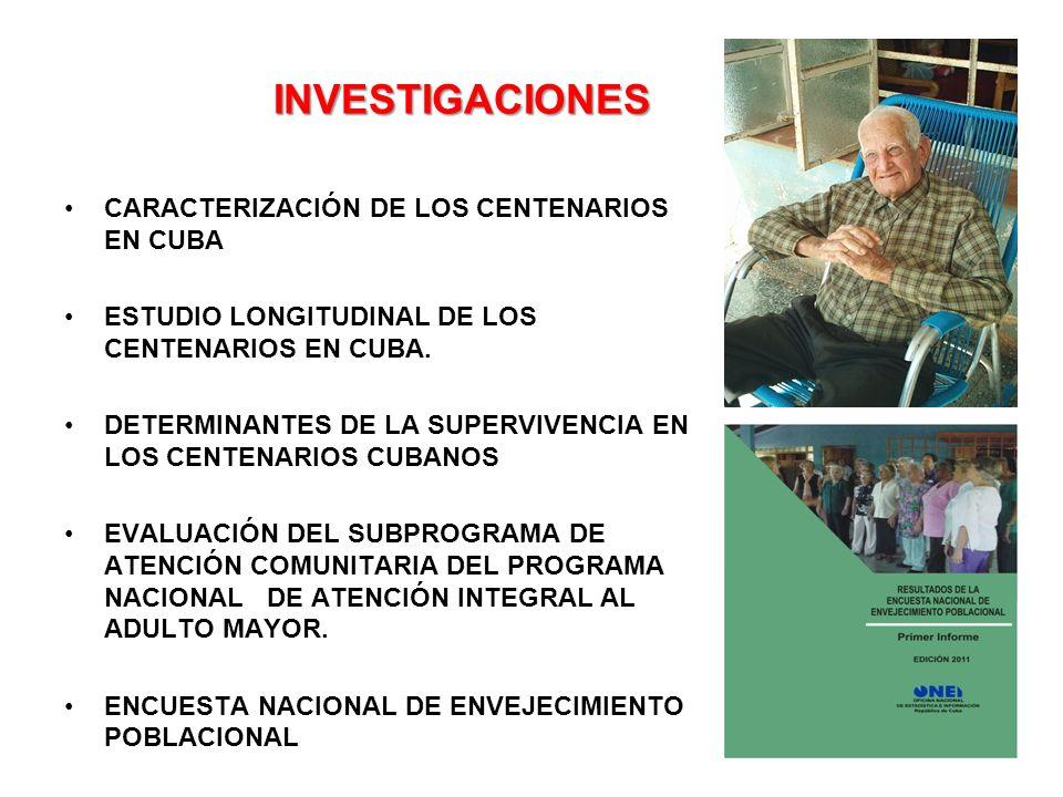 INVESTIGACIONES CARACTERIZACIÓN DE LOS CENTENARIOS EN CUBA