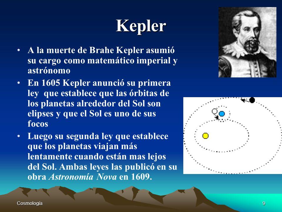 Kepler A la muerte de Brahe Kepler asumió su cargo como matemático imperial y astrónomo.
