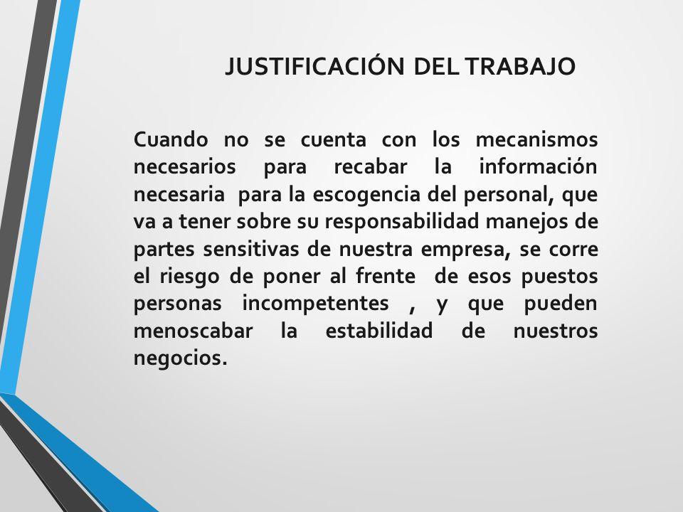 JUSTIFICACIÓN DEL TRABAJO