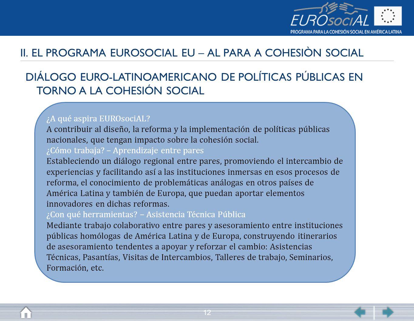 II. EL PROGRAMA EUROSOCIAL EU – AL PARA A COHESIÒN SOCIAL