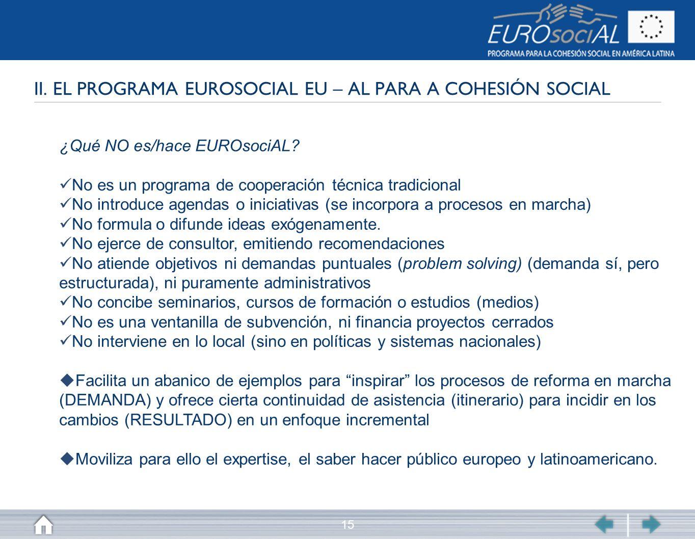 II. EL PROGRAMA EUROSOCIAL EU – AL PARA A COHESIÓN SOCIAL