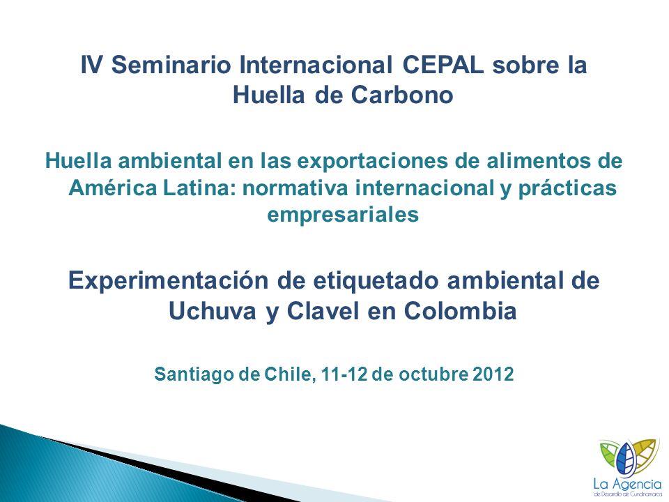 Experimentación de etiquetado ambiental de Uchuva y Clavel en Colombia