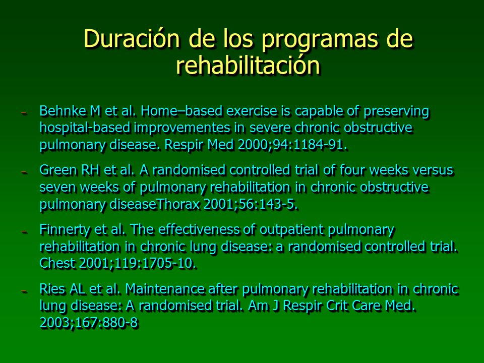 Duración de los programas de rehabilitación
