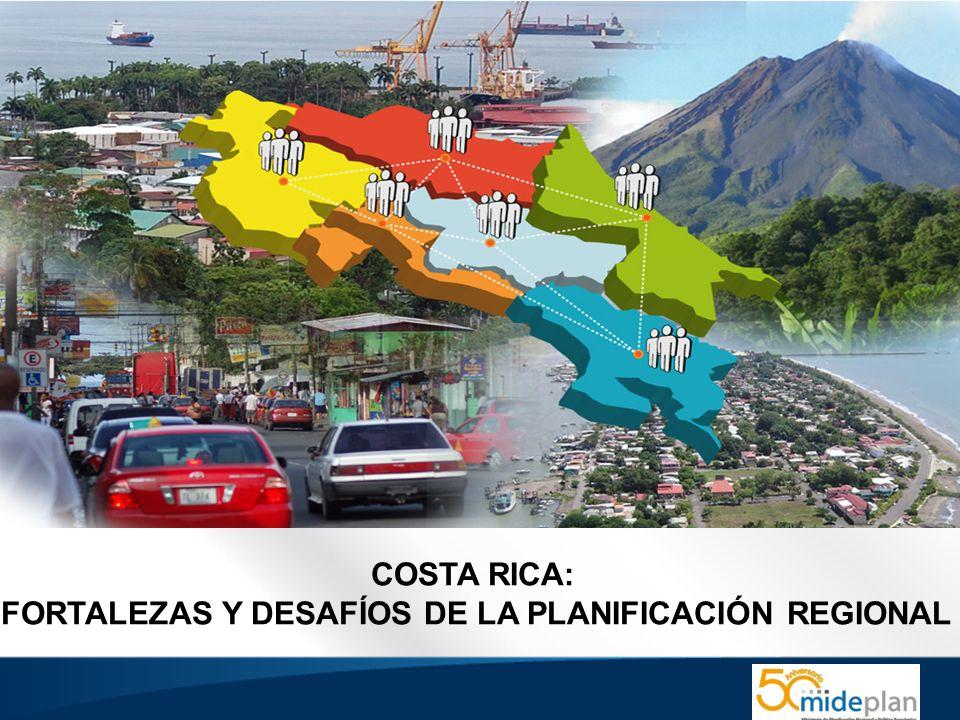 FORTALEZAS Y DESAFÍOS DE LA PLANIFICACIÓN REGIONAL