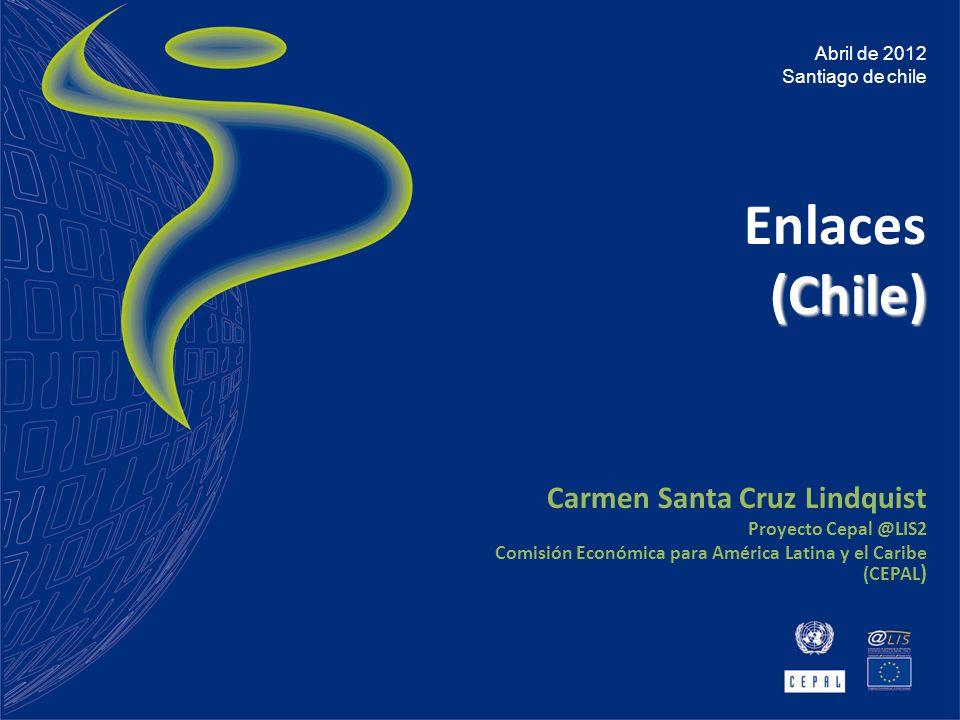 Enlaces (Chile) Carmen Santa Cruz Lindquist Proyecto Cepal @LIS2