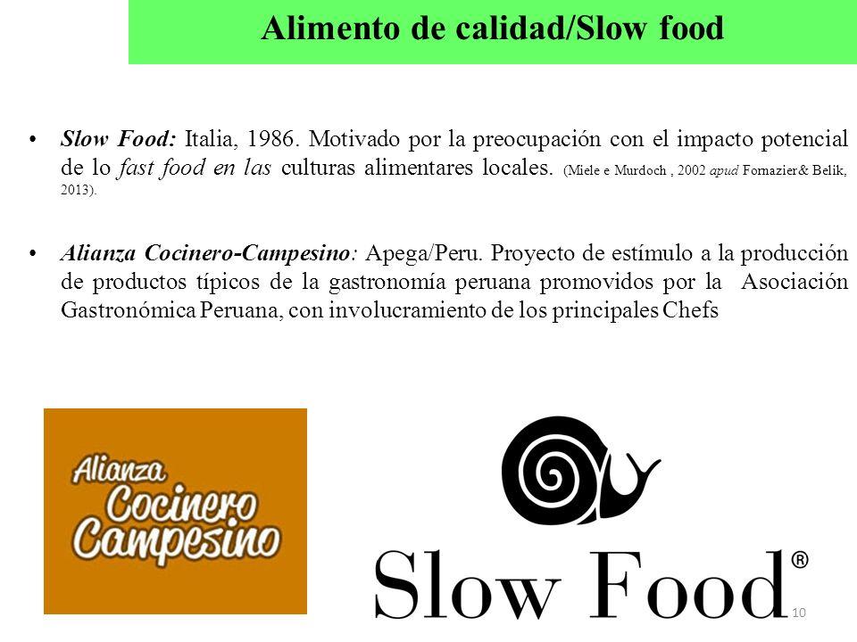 Alimento de calidad/Slow food