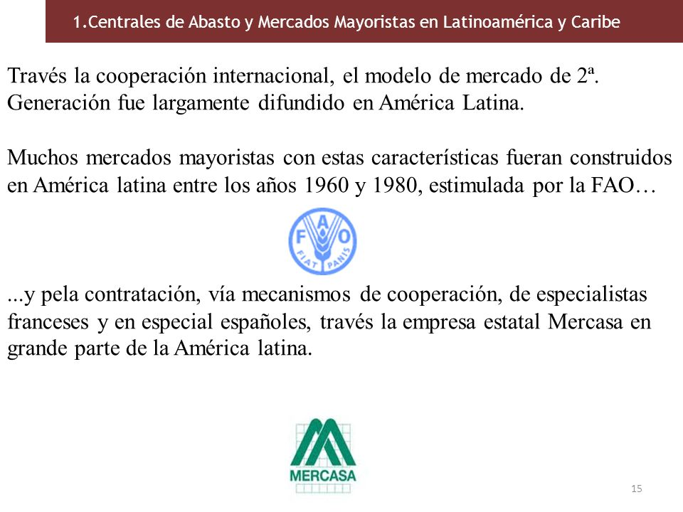 1.Centrales de Abasto y Mercados Mayoristas en Latinoamérica y Caribe