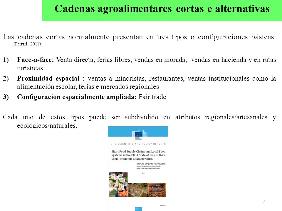 Cadenas agroalimentares cortas e alternativas
