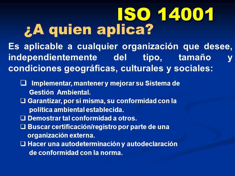 ISO 14001 ¿A quien aplica