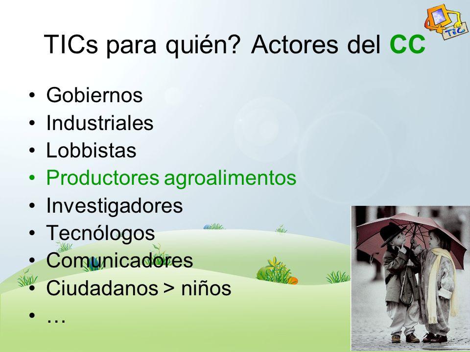 TICs para quién Actores del CC