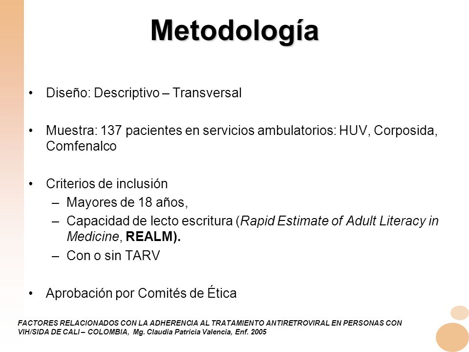 Metodología Diseño: Descriptivo – Transversal