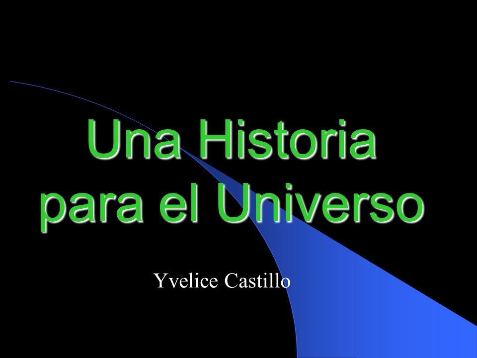 Una Historia para el Universo
