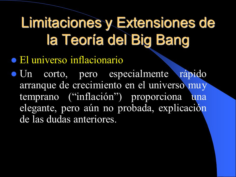 Limitaciones y Extensiones de la Teoría del Big Bang