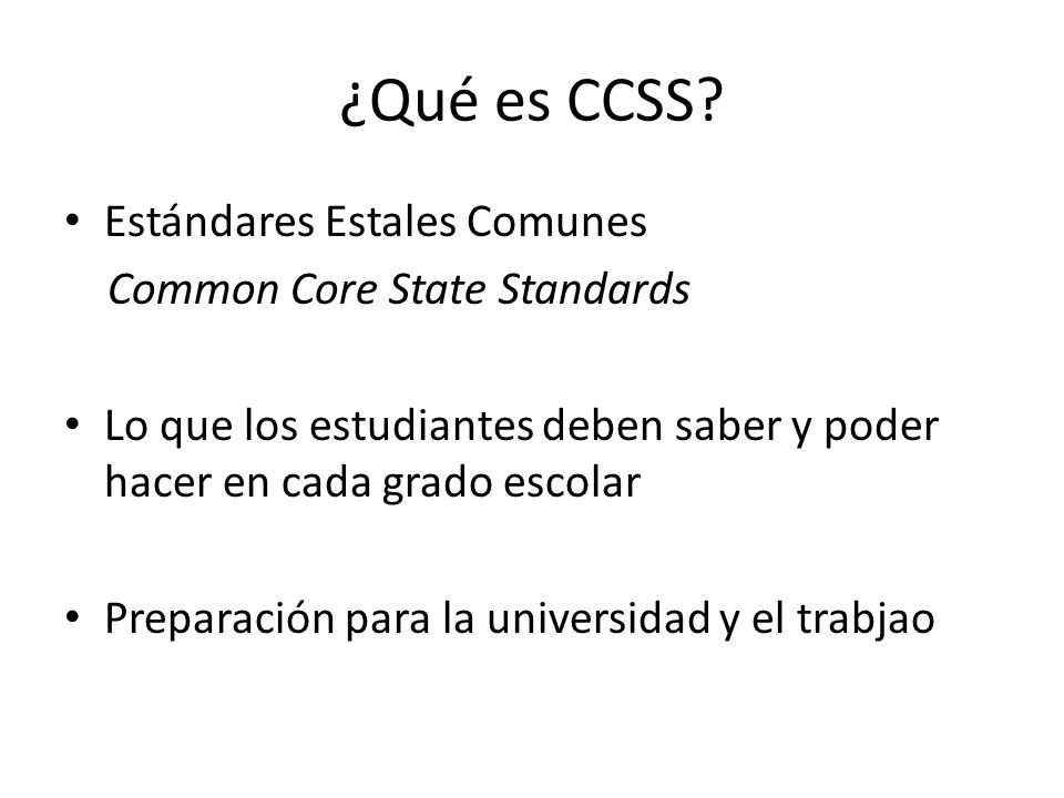¿Qué es CCSS Estándares Estales Comunes Common Core State Standards