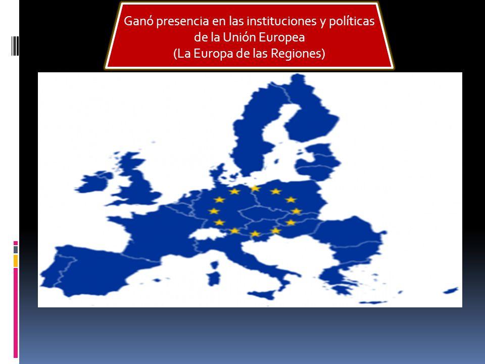 Ganó presencia en las instituciones y políticas de la Unión Europea