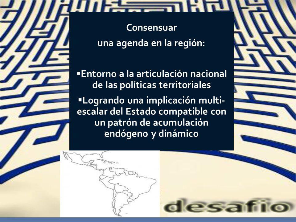 una agenda en la región: