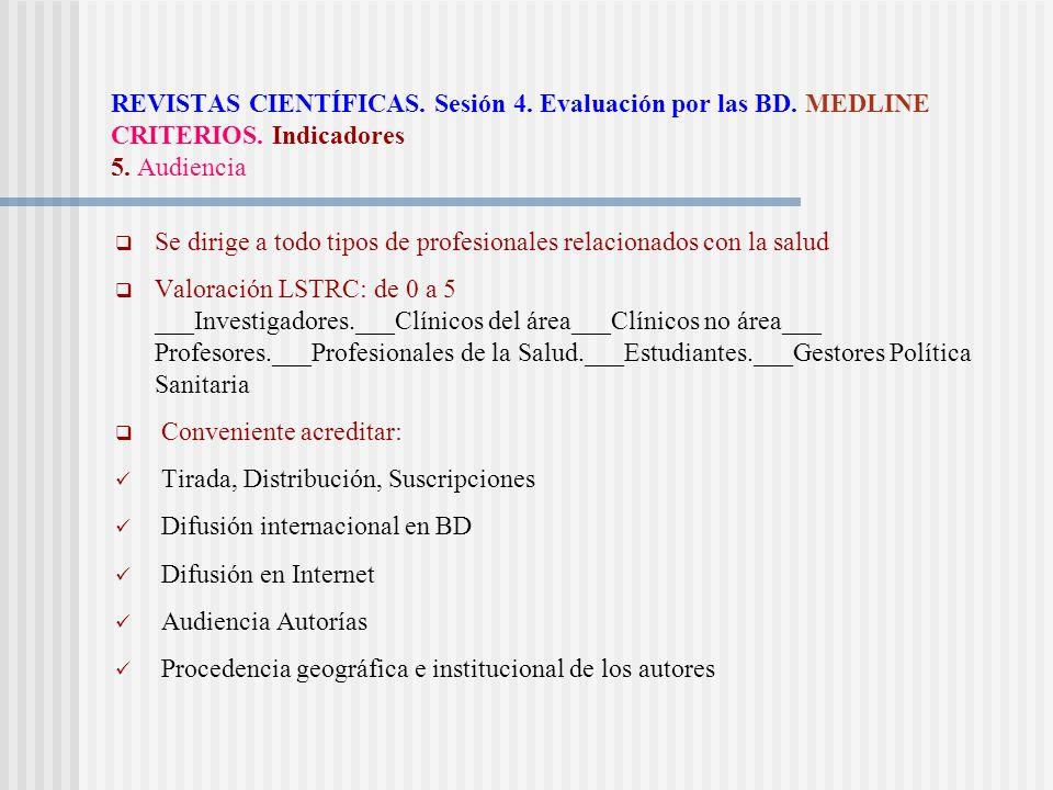 REVISTAS CIENTÍFICAS. Sesión 4. Evaluación por las BD