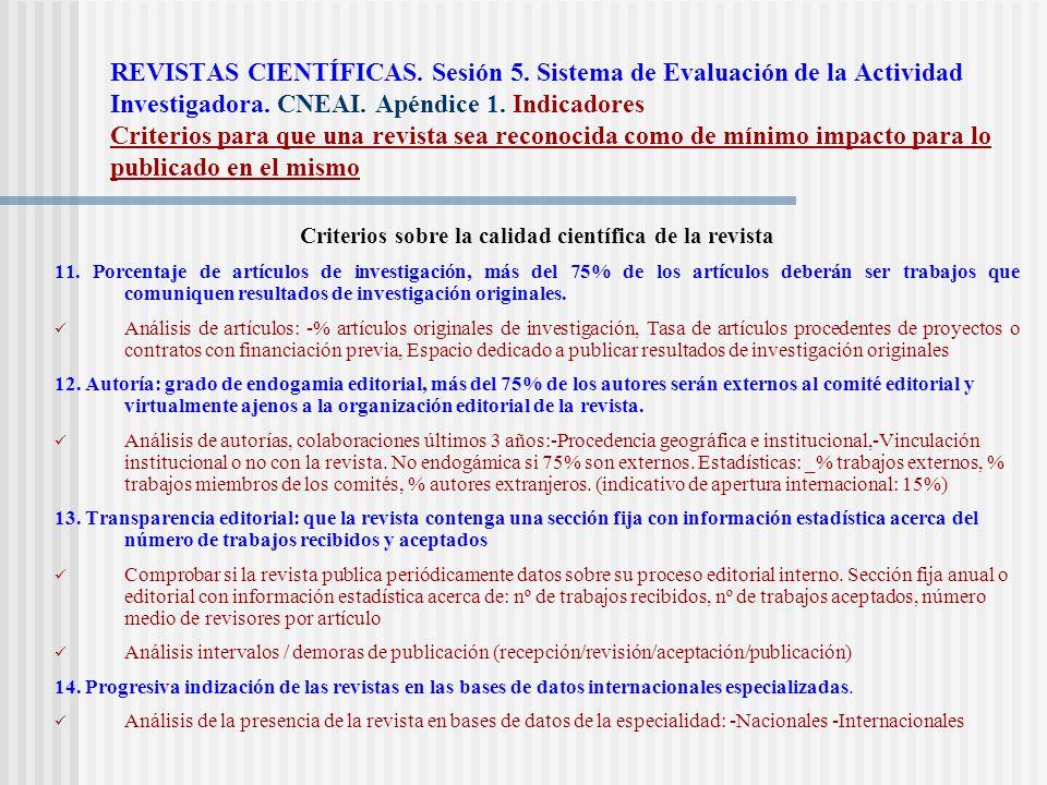 Criterios sobre la calidad científica de la revista