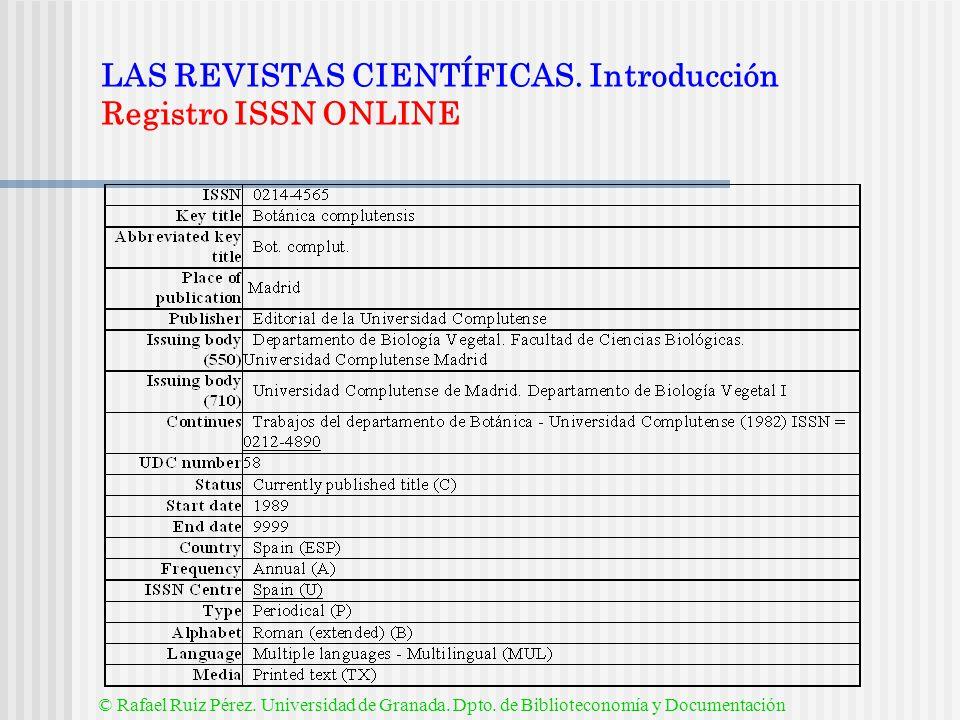 LAS REVISTAS CIENTÍFICAS. Introducción Registro ISSN ONLINE