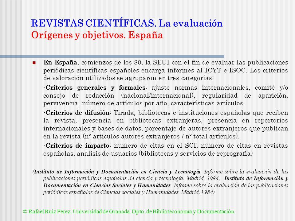REVISTAS CIENTÍFICAS. La evaluación Orígenes y objetivos. España