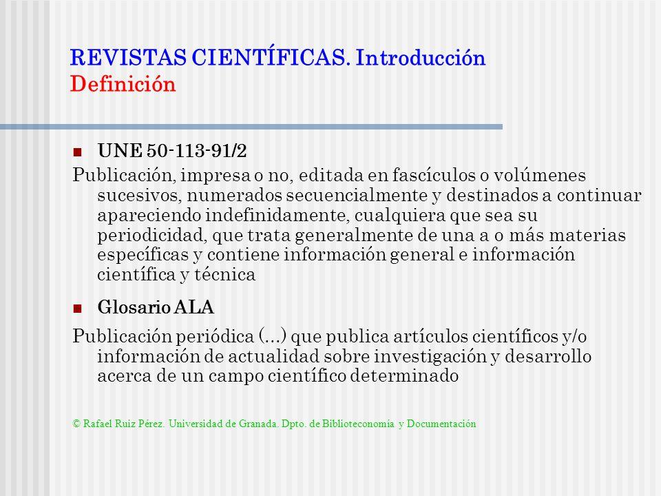 REVISTAS CIENTÍFICAS. Introducción Definición