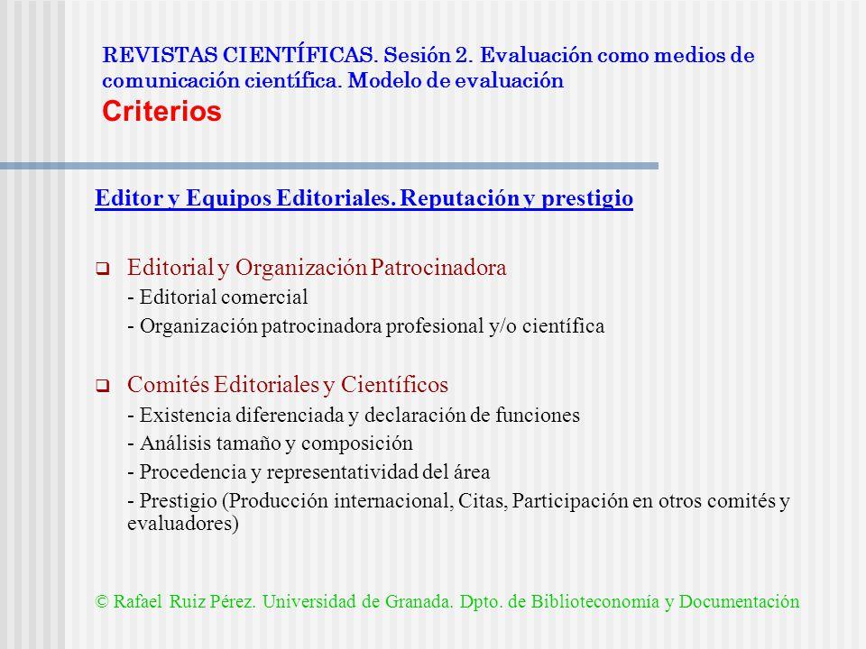 Editor y Equipos Editoriales. Reputación y prestigio
