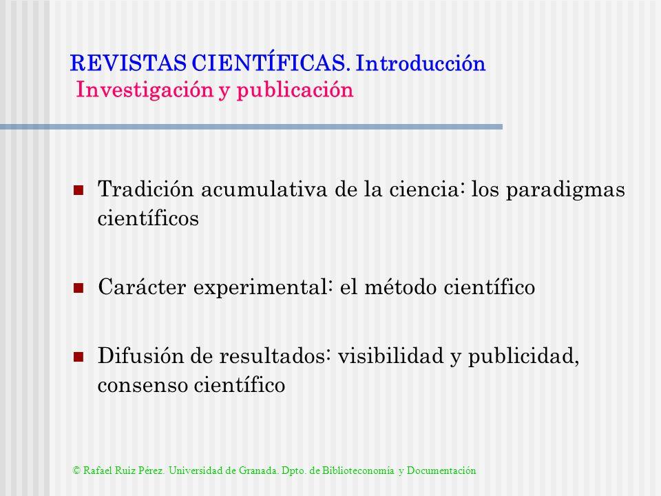 REVISTAS CIENTÍFICAS. Introducción Investigación y publicación