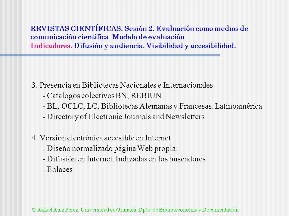 3. Presencia en Bibliotecas Nacionales e Internacionales