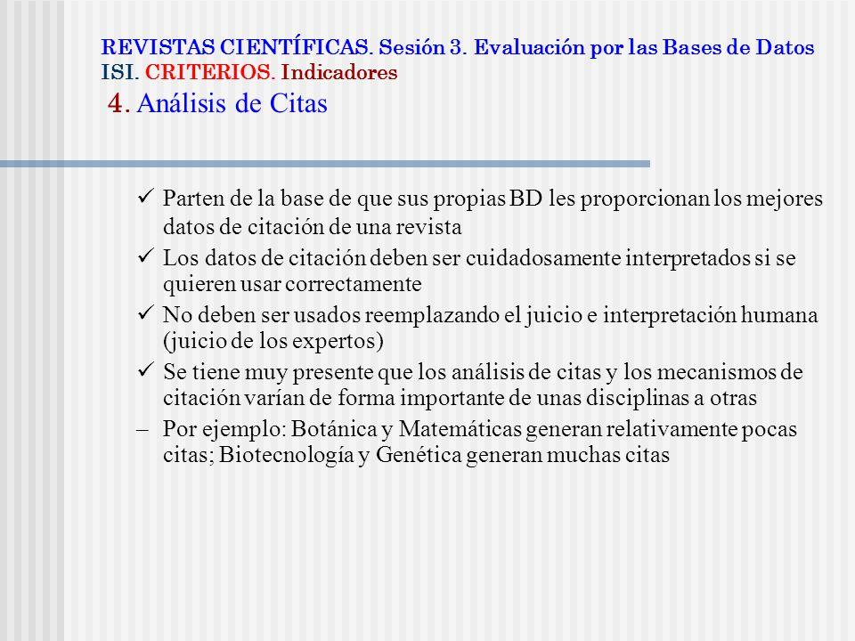 REVISTAS CIENTÍFICAS. Sesión 3. Evaluación por las Bases de Datos ISI
