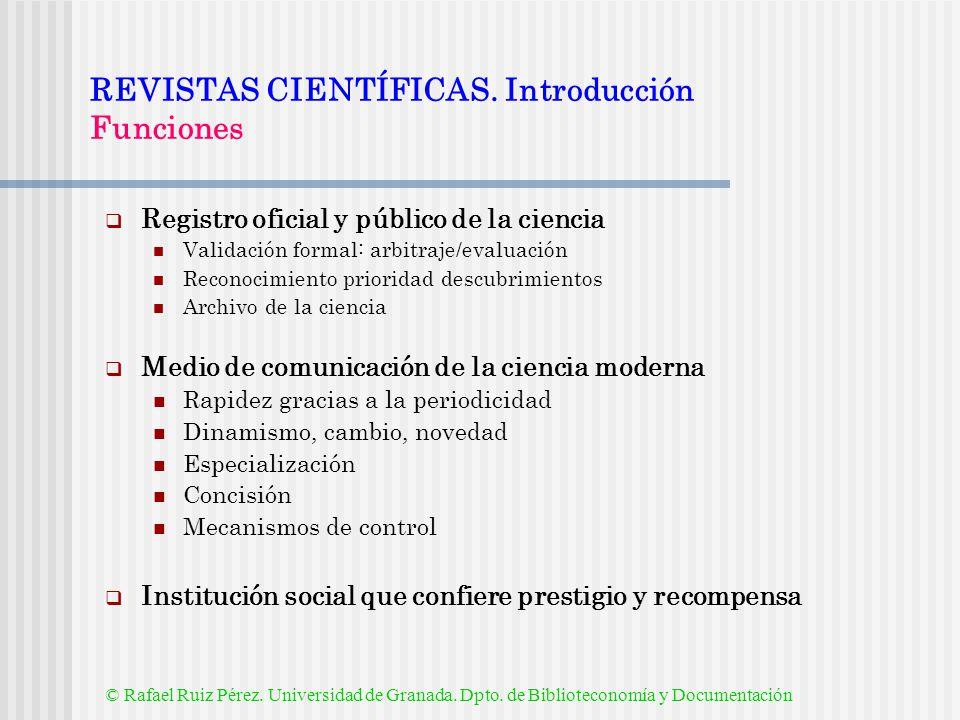 REVISTAS CIENTÍFICAS. Introducción Funciones