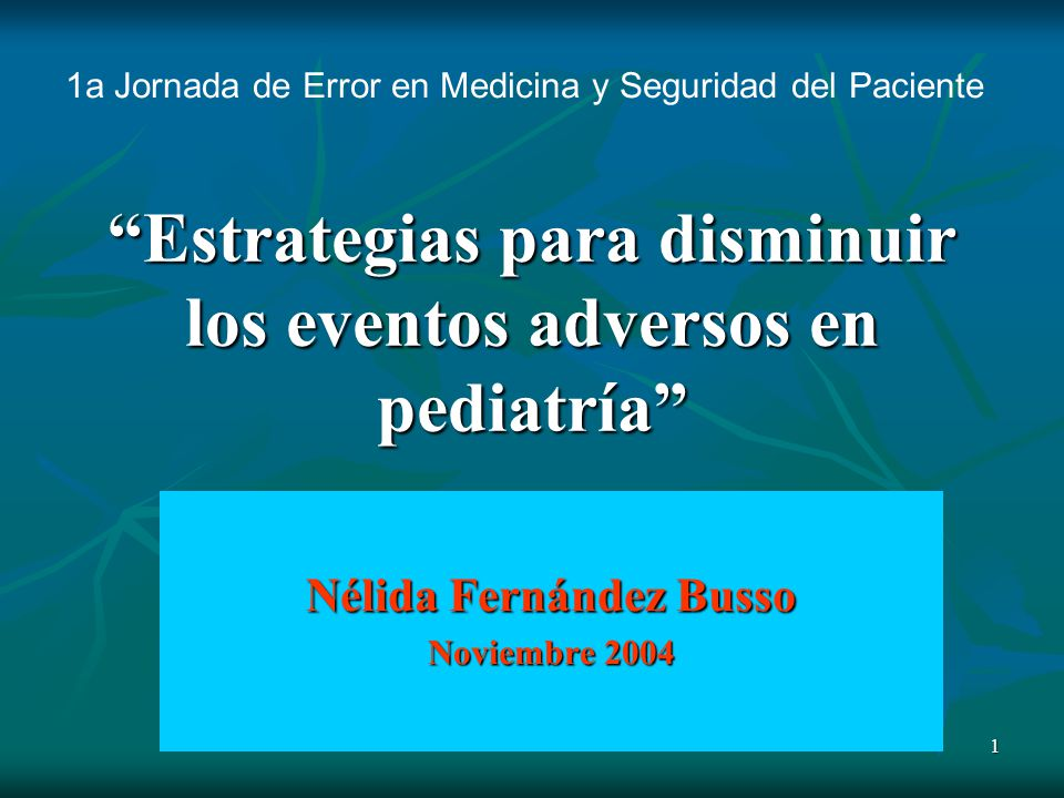 Estrategias para disminuir los eventos adversos en pediatría