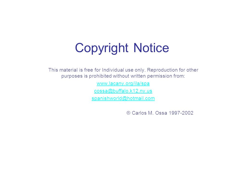Copyright Notice This material is free for Individual use only. Reproduction for other purposes is prohibited without written permission from: