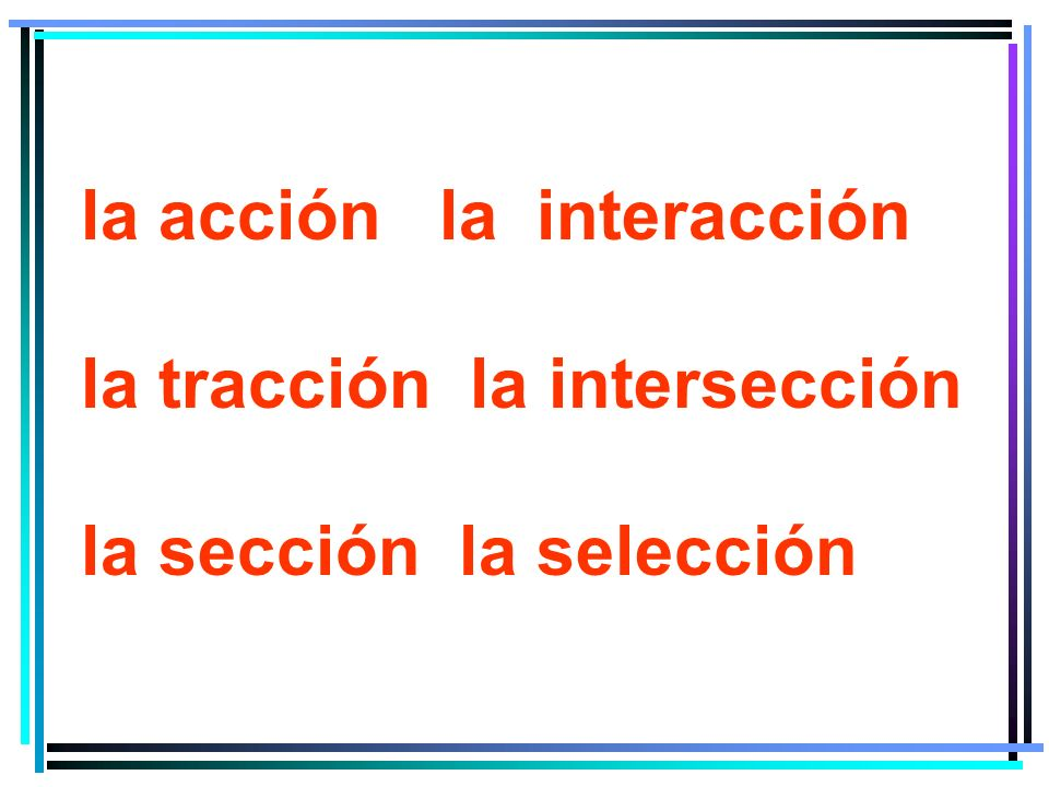 la acción la interacción