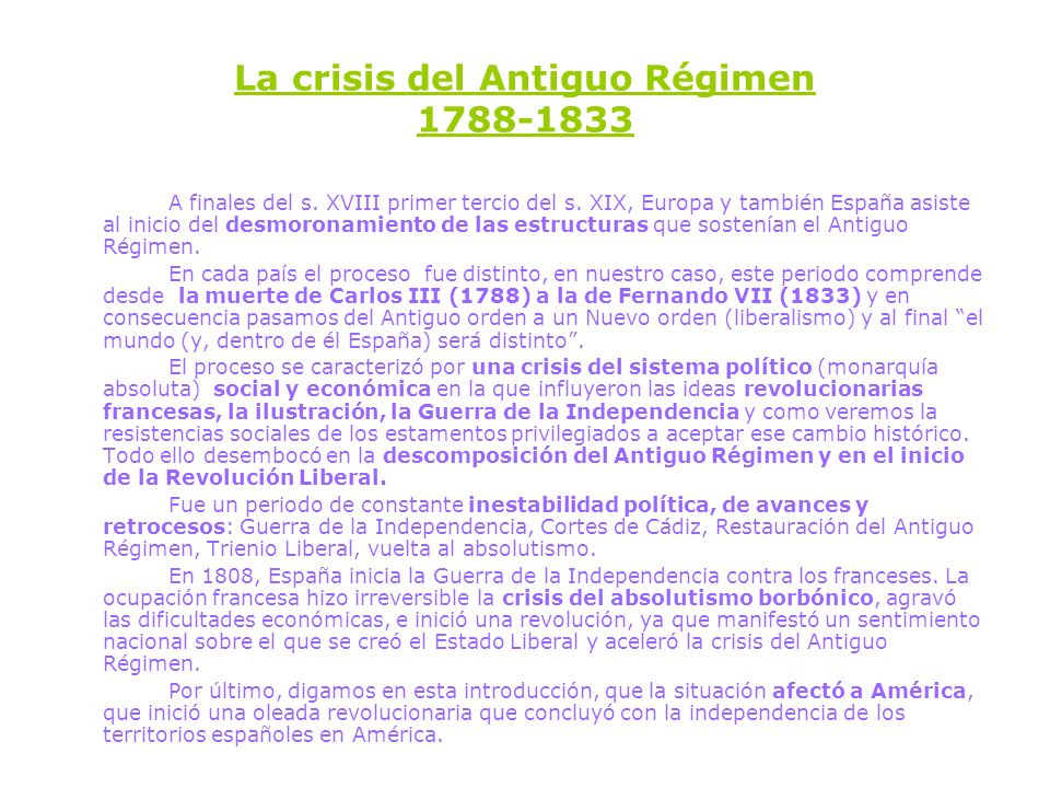 La crisis del Antiguo Régimen 1788-1833