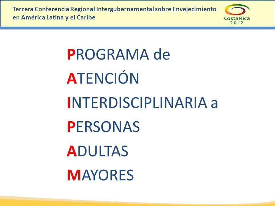 PROGRAMA de ATENCIÓN INTERDISCIPLINARIA a PERSONAS ADULTAS MAYORES