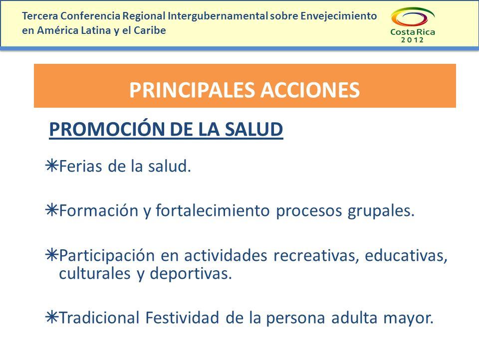 PRINCIPALES ACCIONES PROMOCIÓN DE LA SALUD Ferias de la salud.