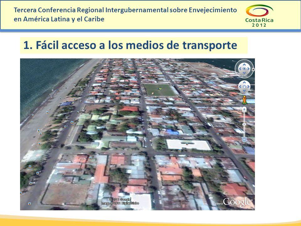 1. Fácil acceso a los medios de transporte