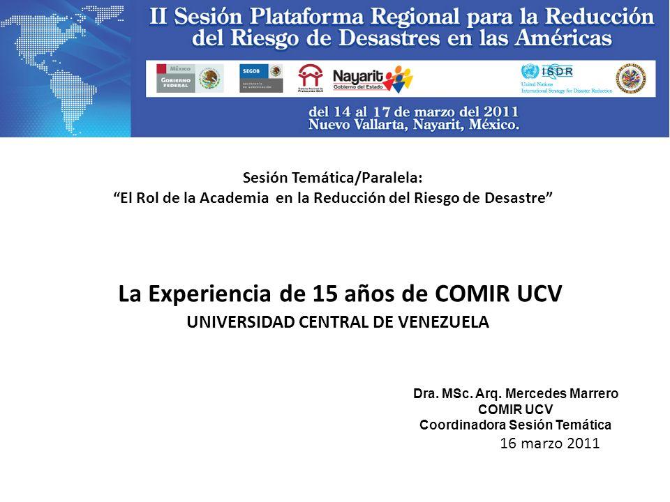 La Experiencia de 15 años de COMIR UCV