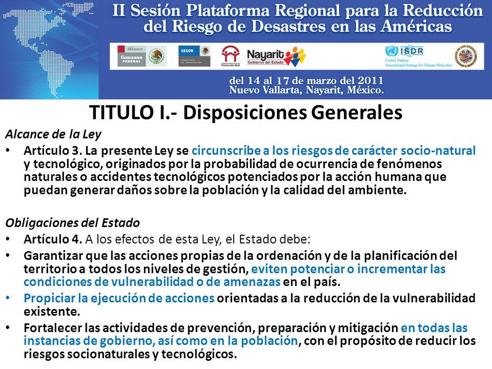 TITULO I.- Disposiciones Generales