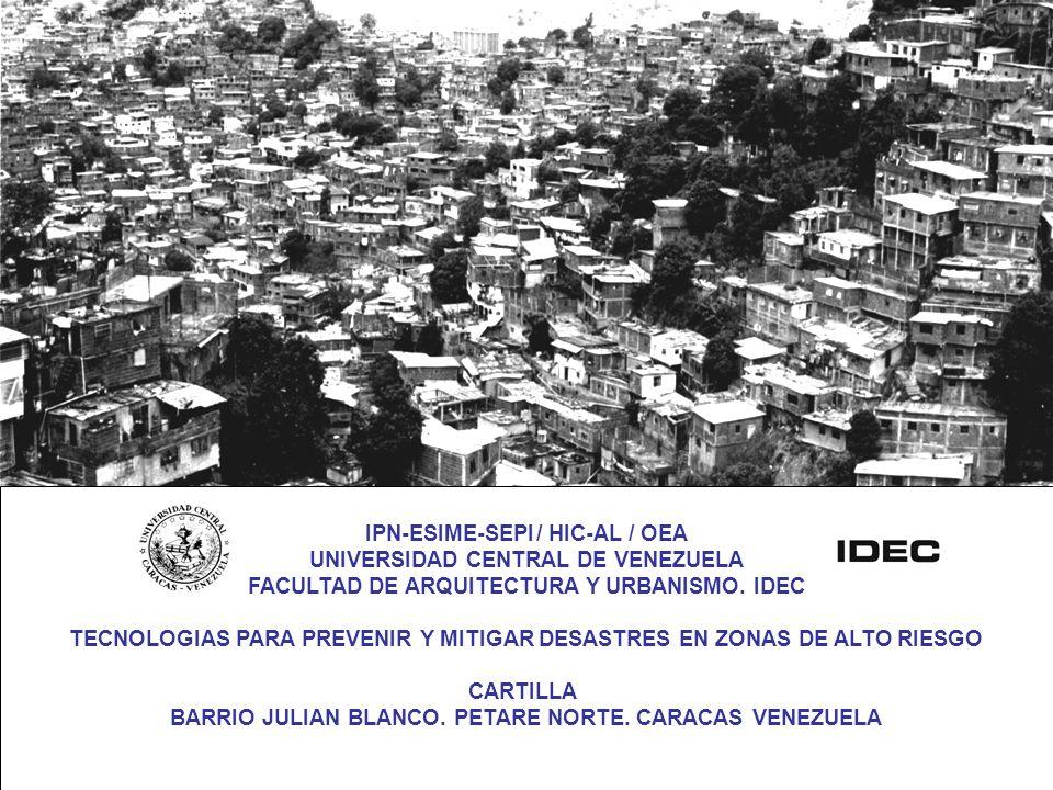 IPN-ESIME-SEPI / HIC-AL / OEA UNIVERSIDAD CENTRAL DE VENEZUELA