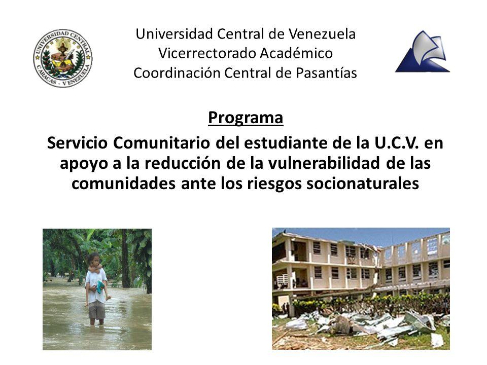 Universidad Central de Venezuela Vicerrectorado Académico Coordinación Central de Pasantías