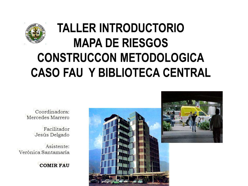 CONSTRUCCON METODOLOGICA CASO FAU Y BIBLIOTECA CENTRAL