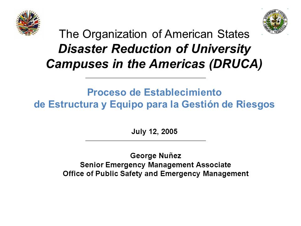 Disaster Reduction of University Campuses in the Americas (DRUCA)
