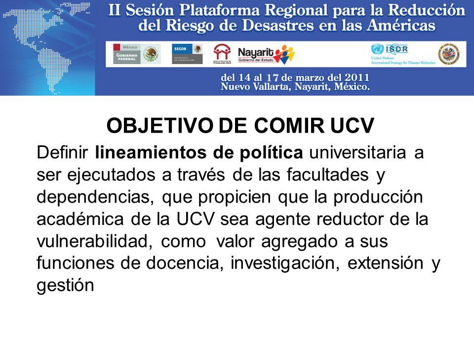 OBJETIVO DE COMIR UCV