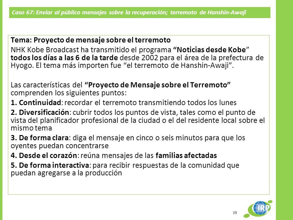 39 Tema: Proyecto de mensaje sobre el terremoto