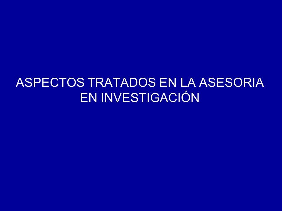 ASPECTOS TRATADOS EN LA ASESORIA EN INVESTIGACIÓN