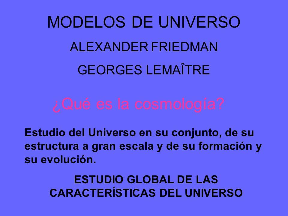 ESTUDIO GLOBAL DE LAS CARACTERÍSTICAS DEL UNIVERSO