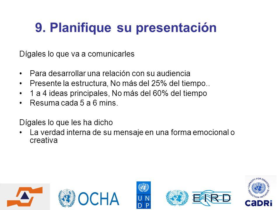 9. Planifique su presentación