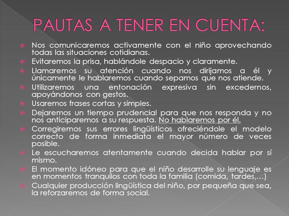 PAUTAS A TENER EN CUENTA: